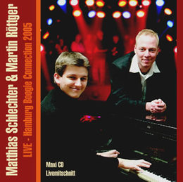 CD Matthias Schlechter & Martin Röttger - Hamburg Boogie Connection 2005